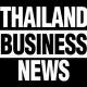Thailand Business News